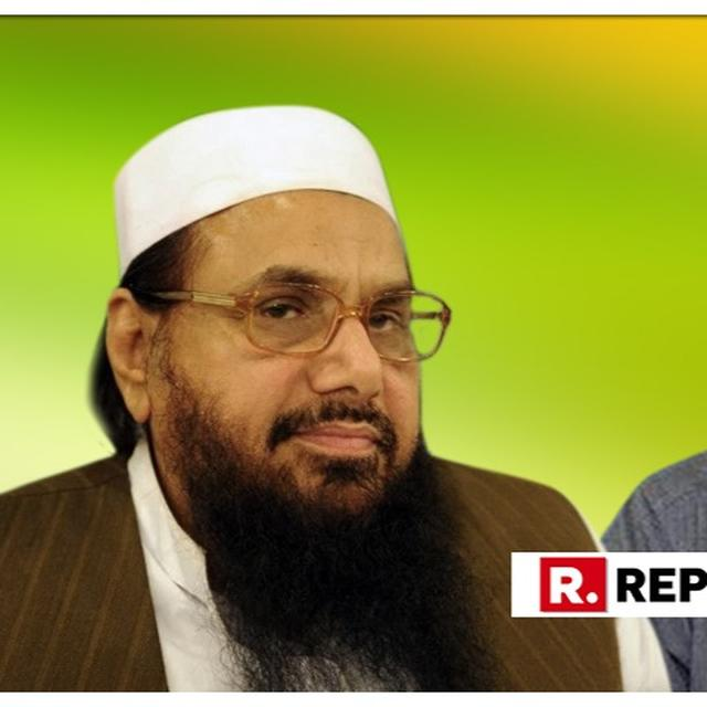PAKISTAN PEDDLES 'CRACKDOWN' ON 26/11 MASTERMIND AND GLOBAL TERRORIST HAFIZ SAEED BY CHARGING HIM WITH TERROR FINANCING