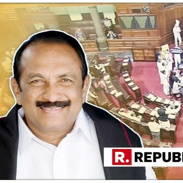TROUBLE FOR VAIKO? SPECULATION OVER MDMK CHIEF'S RAJYA SABHA MEMBERSHIP OWING TO CONVICTION IN SEDITION CASE