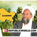 AL-QAEDA'S CHIEF AL-ZAWAHIRI TERMS PAKISTAN ARMY INCAPABLE, CALLS FOR TERRORIST OUTFITS TO COMBINE AGAINST INDIAN ARMY IN KASHMIR