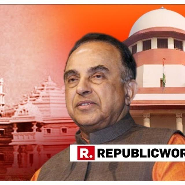 AYODHYA CASE: 'GOOD NEWS FROM SC', SAYS DR SUBRAMANIAN SWAMY ON POSSIBILITY OF DAY-TO-DAY HEARINGS ON DECADES-OLD DISPUTE