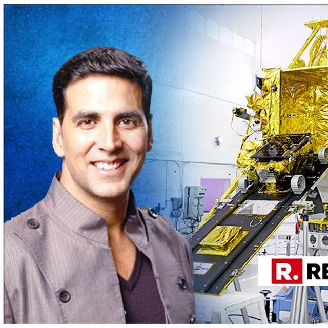 CHANDRAYAAN-2: AKSHAY KUMAR SENDS 'MORE POWER' TO THE 'ROCKET WOMEN' AND ISRO TEAM AHEAD OF THE SECOND LUNARMISSION