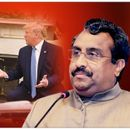 IN BJP'S FIRST REACTION, RAM MADHAV SAYS IN SPITE OF HAVING EXPERTS IN WHITE HOUSE, TRUMP MADE 'KASHMIR MEDIATION' CLAIM, SHOWS 'SOMETHING FUNDAMENTALLY WRONG' IN US' SYSTEM