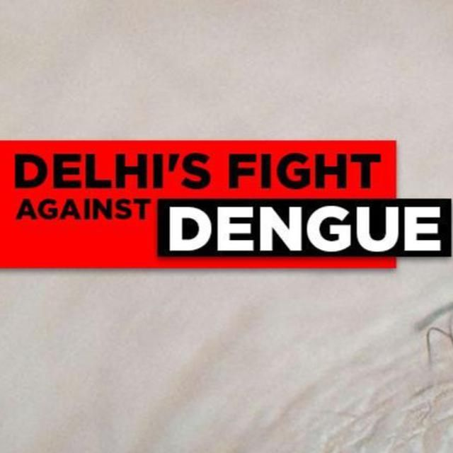 KEJRIWAL'S FIGHT AGAINST DENGUE
