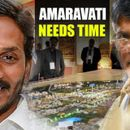 'AMARAVATI PROJECT NEEDS TIME'