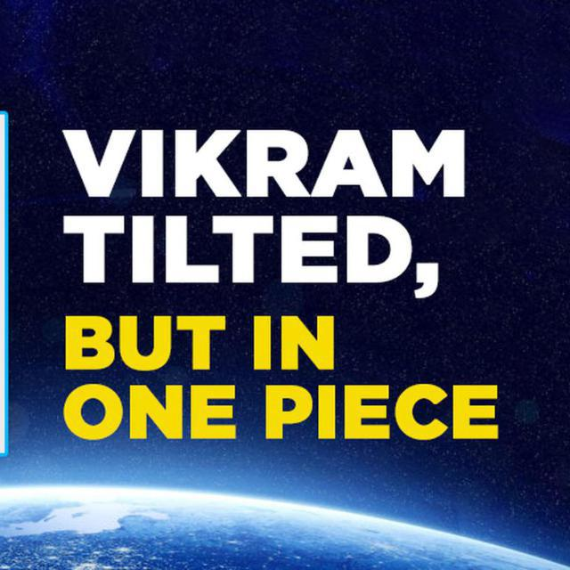 VIKRAM INTACT, BUT TILTED